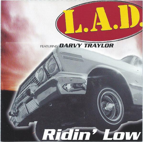 L.A.D. - Ridin' Low