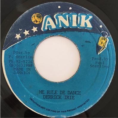 Derrick Irie(デリックアイリー) - Me Rule De Dance【7'】