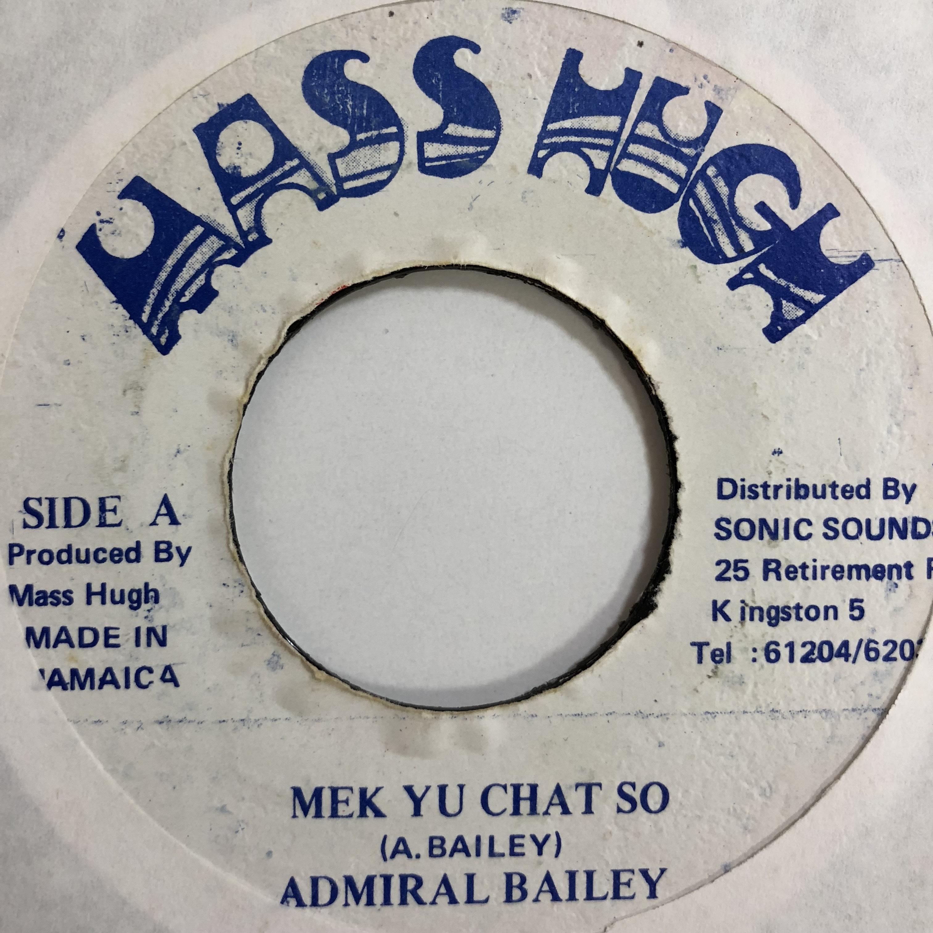 Admiral Bailey(アドミラルベイリー) - Mek Yu Chat So
