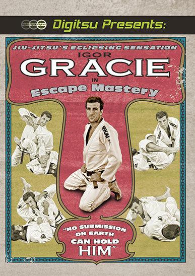 イゴール・グレイシー  エスケープマスタリー(逃げ方に精通する)DVD|ブラジリアン柔術教則