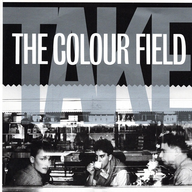 【7inch・英盤】The Colour Field / Take