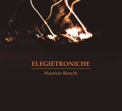 MAURIZIO BIANCHI - Elegietroniche  CD - 画像1