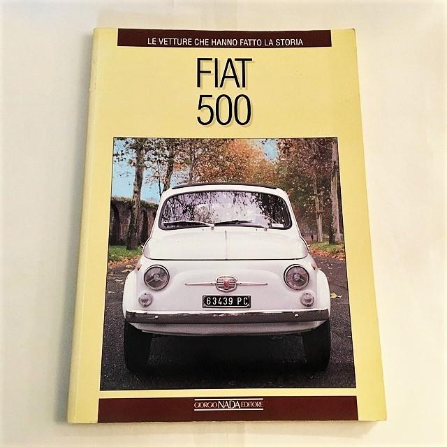 LE VETTURE CHE HANNO FATTO LA STORIA FIAT 500 GIORGIO NADA FEITORE【一冊のみ】【Used books】【税込価格】