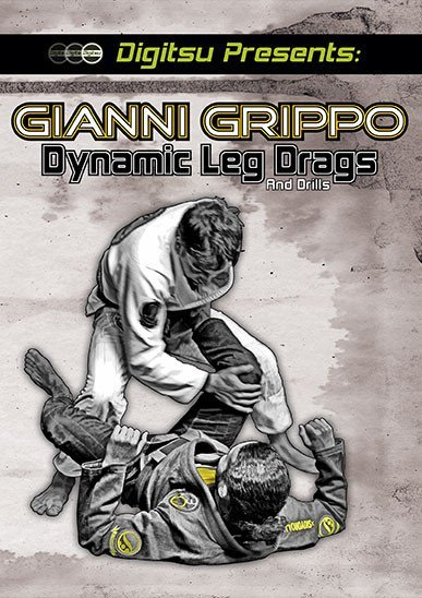 ジャンニ・グリッポ ダイナミック・レッグドラッグ& ドリル DVD| ブラジリアン柔術教則DVD