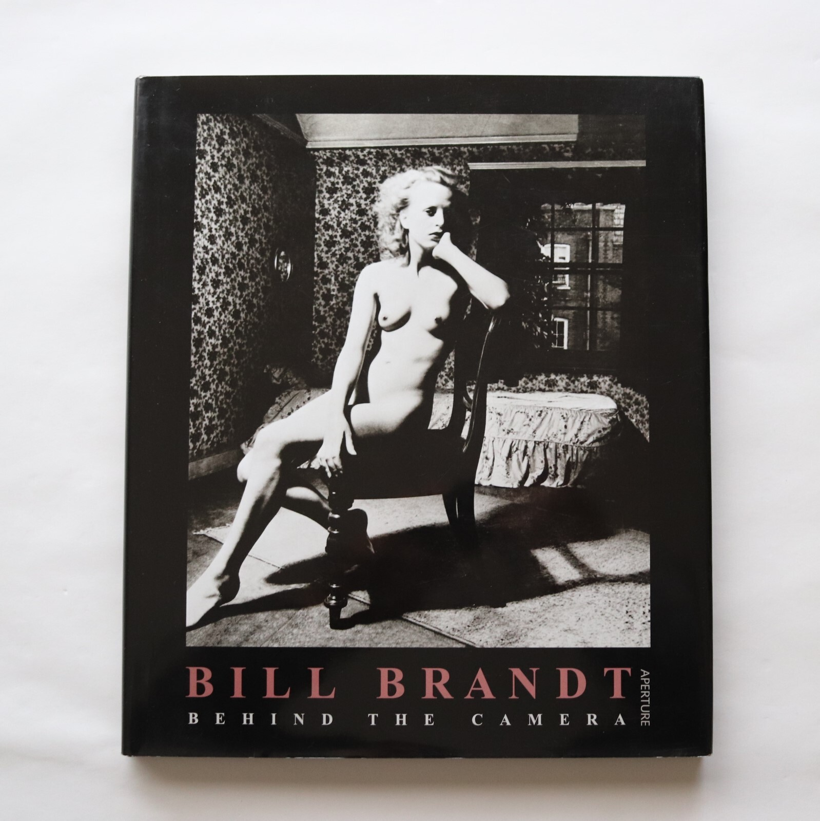 Bill Brandt Behind the Camera / Photographs, 1928-1983