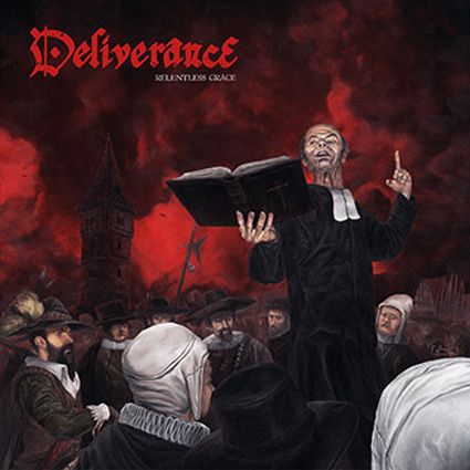 "DELIVERANCE ""Relentless Grace"" (輸入盤)"