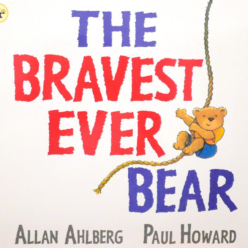 The Bravest Ever Bear