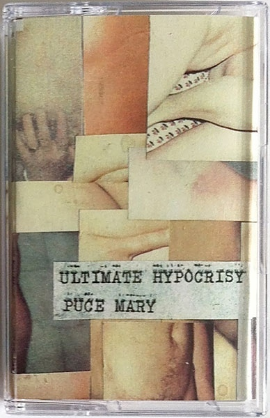 PUCE MARY - Ultimate Hypocrisy   tape C30 - 画像1