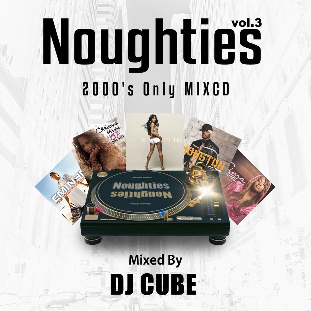 [MIX CD] DJ CUBE / Nougties vol.3 〜2000's Only MIXCD〜