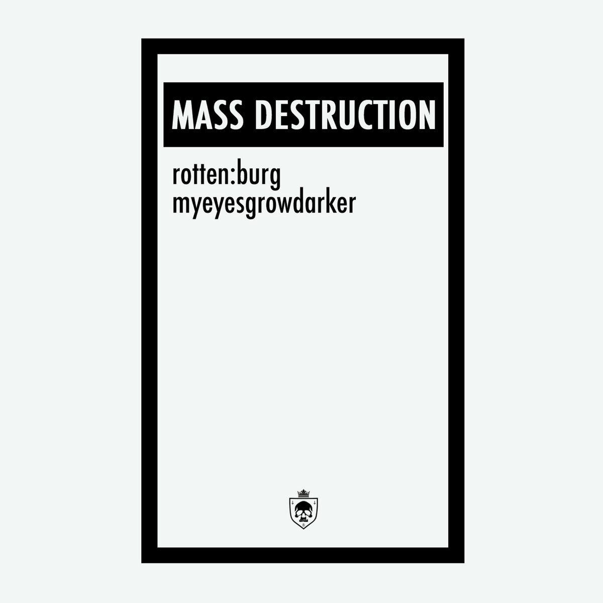 [rotten:burg] & myeyesgrowdarker - Mass Destruction. Tape - 画像1