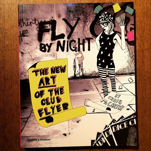 デザインの本「Fly by Night: The New Art of the Club Flyer」 - 画像1