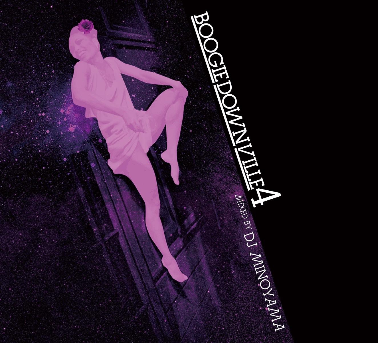 [MIX CD] DJ MINOYAMA / BOOGIEDOWNVILLE vol,4