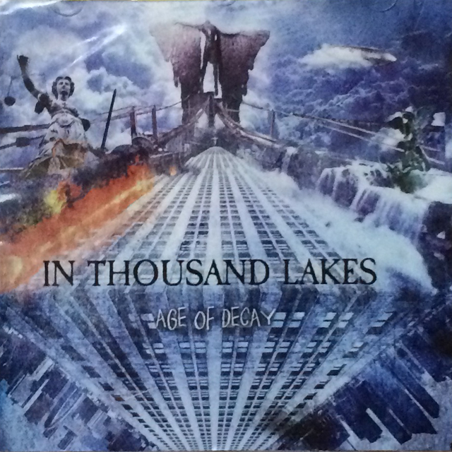 IN THOUSAND LAKES 『Age of Decay』