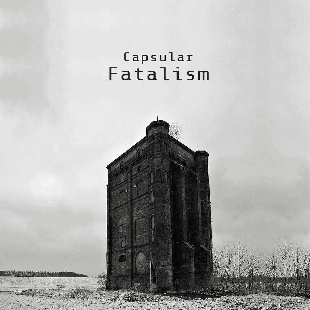 Capsular - Fatalism. Tape - 画像1