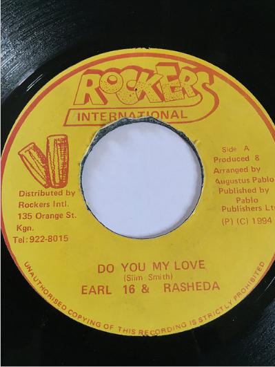 Earl 16(アールシックスティーン) & Rasheda(ラシーダ) - Do You My Love【7'】