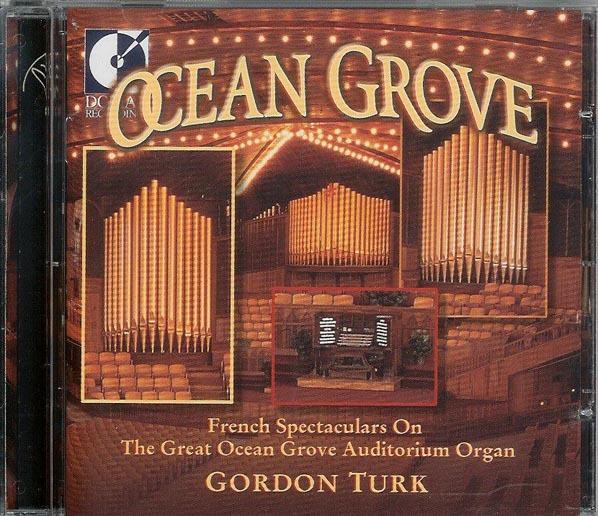 壮大なるフランス・オルガン音楽 in オーシャングローブ /ゴードン・ターク(オルガン)