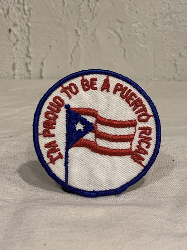 "PATCH "" I'M PROUD BE A PUERTO RICAN """