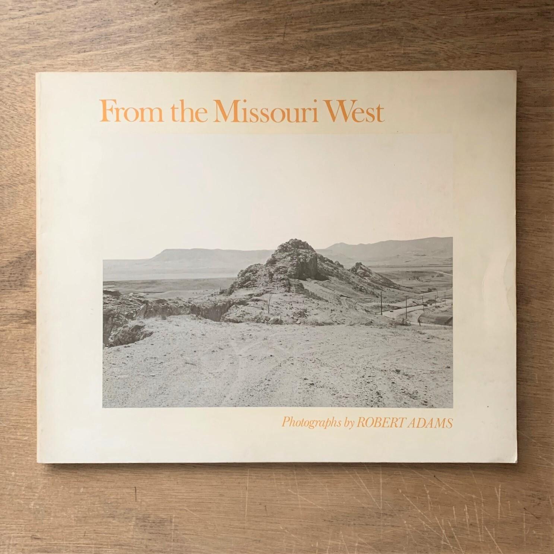 From the Missouri West / Robert Adams ロバート・アダムス