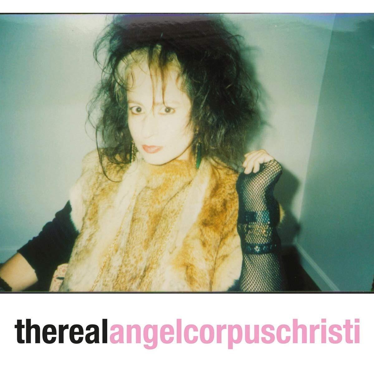 Angel Corpus Christi - The Real Angel Corpus Christi (LP)