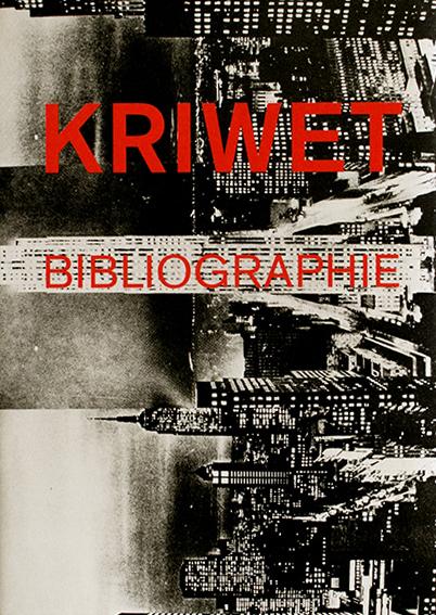 Kriwet/Bibliographie