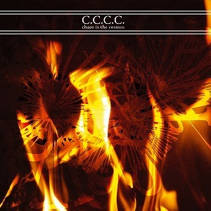 C.C.C.C. ‎– Chaos Is The Cosmos(CD)
