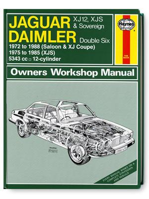 ジャガー・XJ12、XJS & ソブリン、ダイムラー・ダブルシックス・オーナーズ・ワークショップ・マニュアル