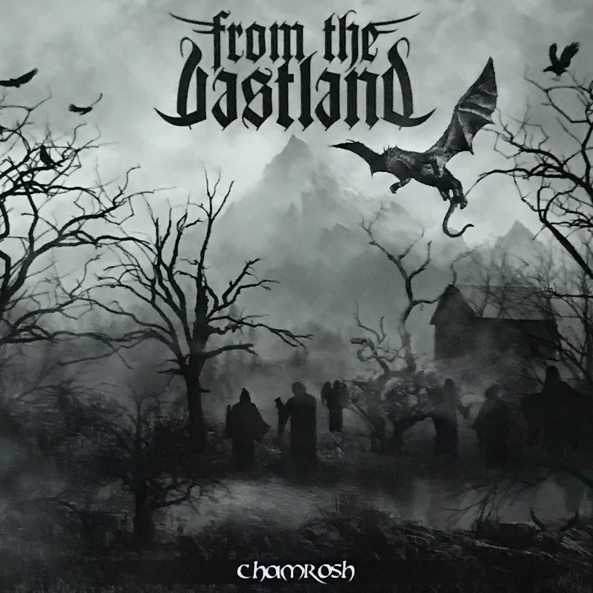 """From The Vastland""""Chamrosh"""""""