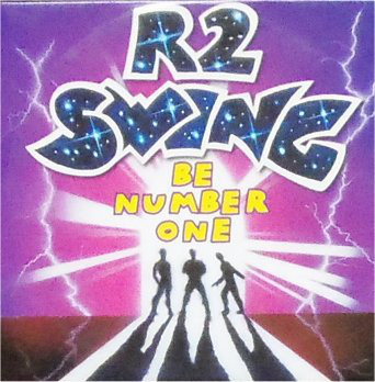 R2 Swing - Be Number One