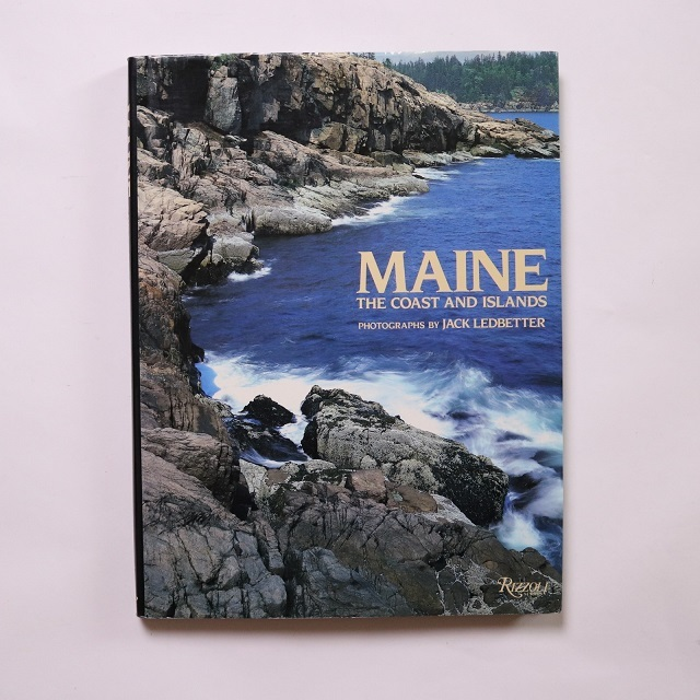 Maine: The Coast and Islands / jack ledbetter