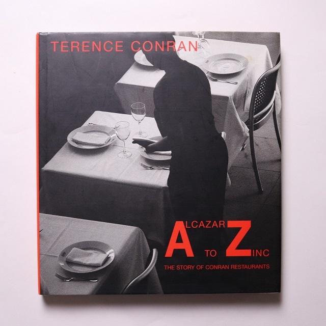 Alcazar to Zinc   /Terence Conran