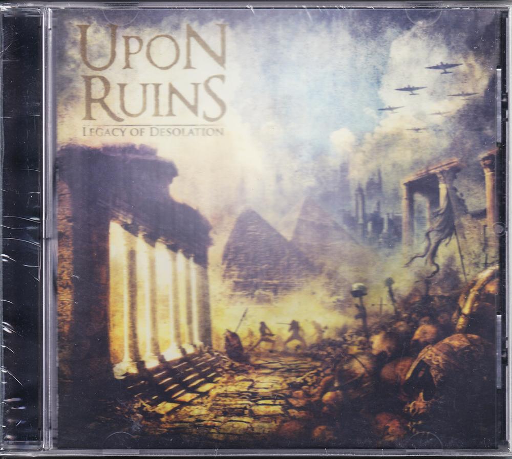 UPON RUINS 『Legacy of Desolation』