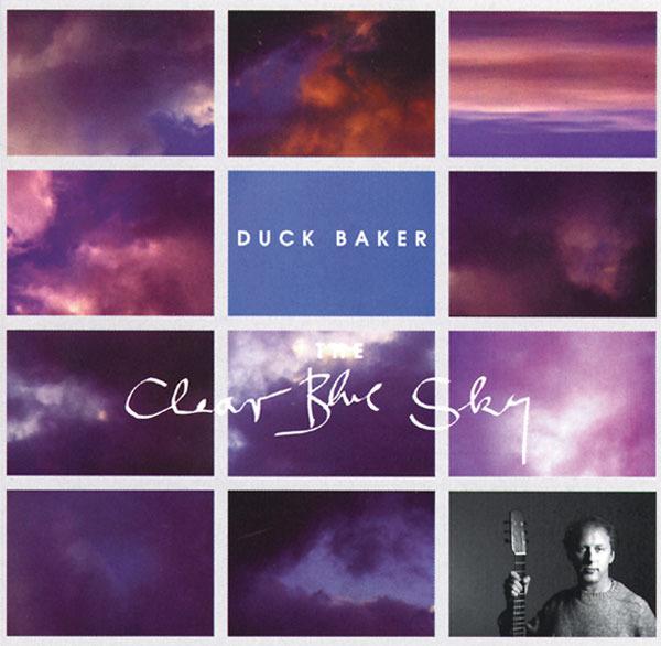 AMC1065 The Clear Blue Sky / Duck Baker (CD)