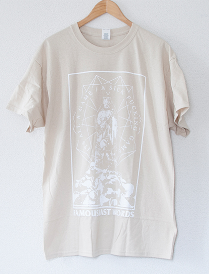 【FAMOUS LAST WORDS】The Game T-Shirts (Tan)
