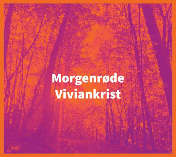 Viviankrist – Morgenrøde(CD)