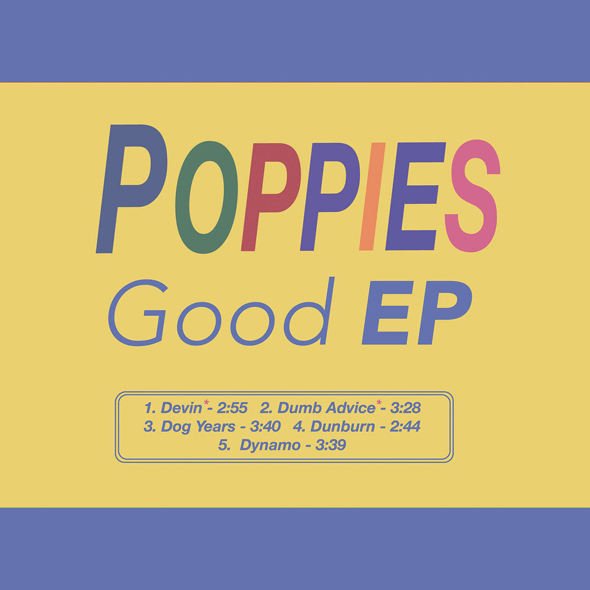 Poppies /  Good EP(100 Ltd 12 inch EP)