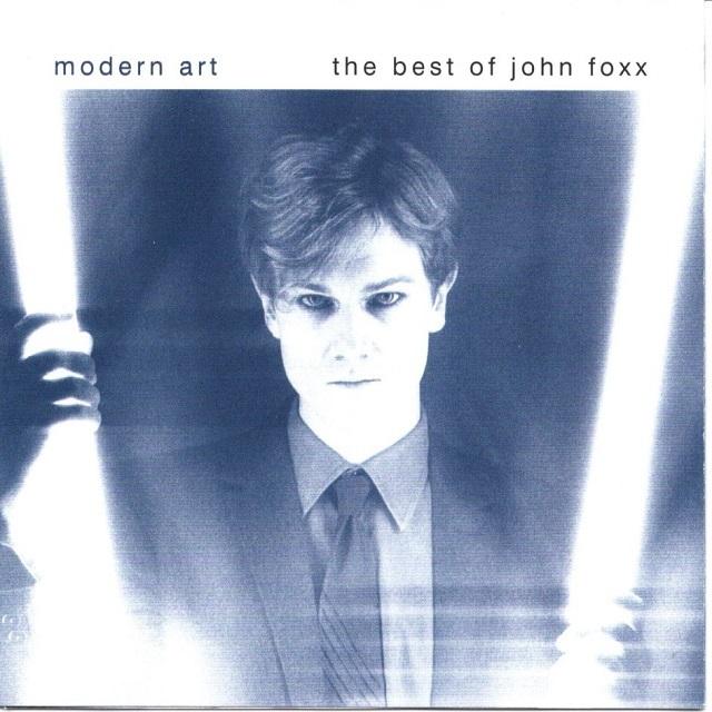 【CD・英盤】John Foxx / Modern Art : THE BEST OF JOHN FOXX