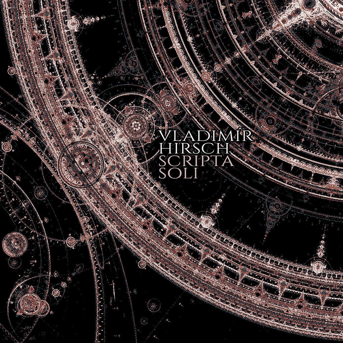 Vladimir Hirsch - Scripta Soli CD - 画像1