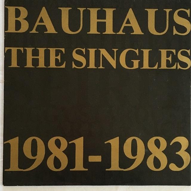 【12inch・英盤】Bauhaus / The Singles 1981-1983