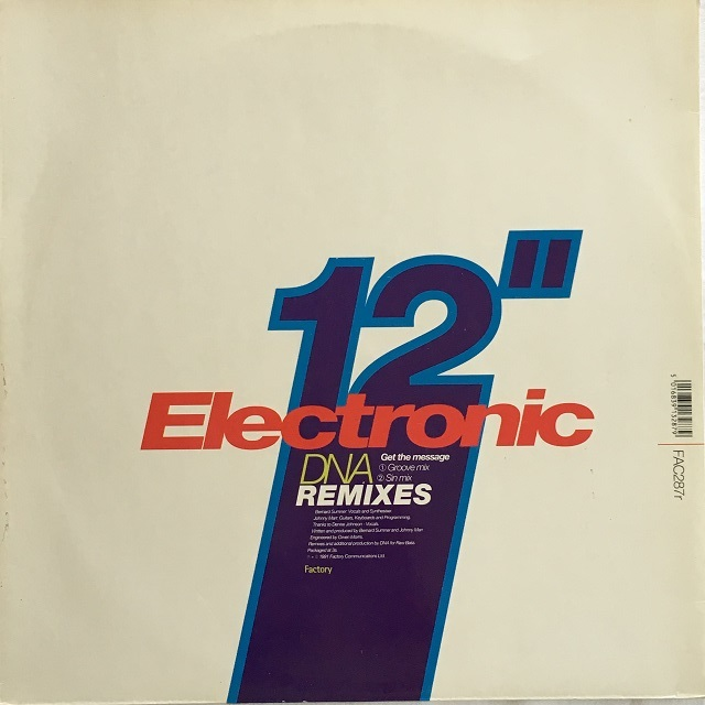 【12inch・英盤】Electronic / Get The Message (DNA Remixes)