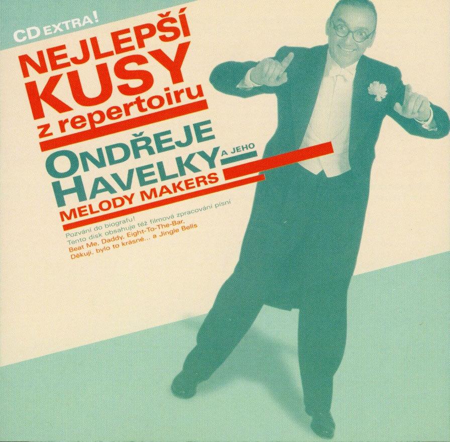 Ondřej Havelka & His Melody Makers / Nejlepší kusy z repertoiru (CD/2000)