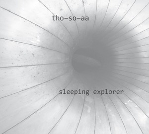 Tho-So-Aa - Sleeping Explorer. 2xCD - 画像1