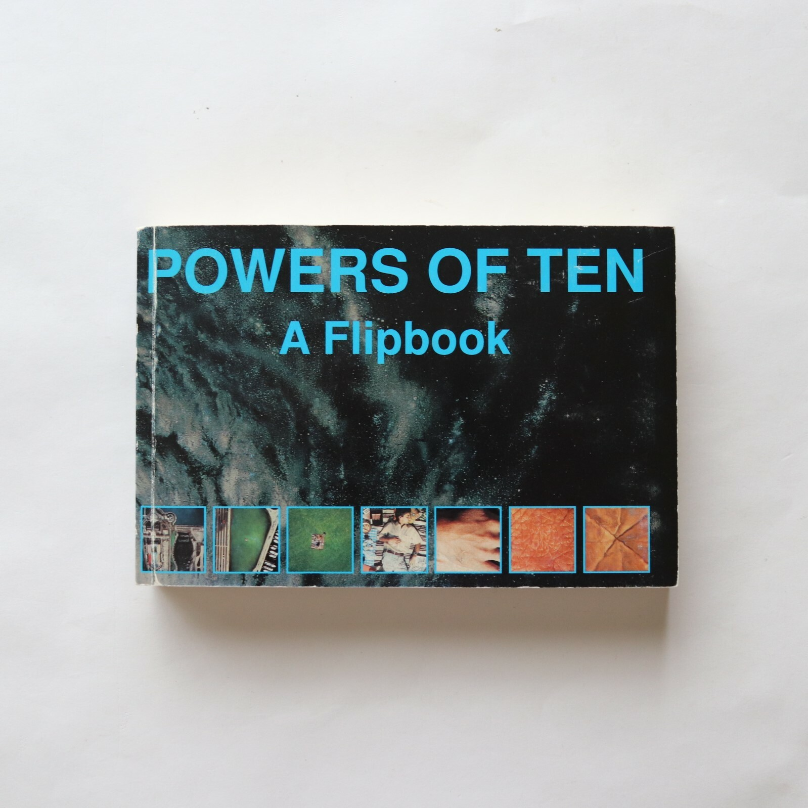 Powers of Ten: A Flipbook / Charles Eames, Ray Eames