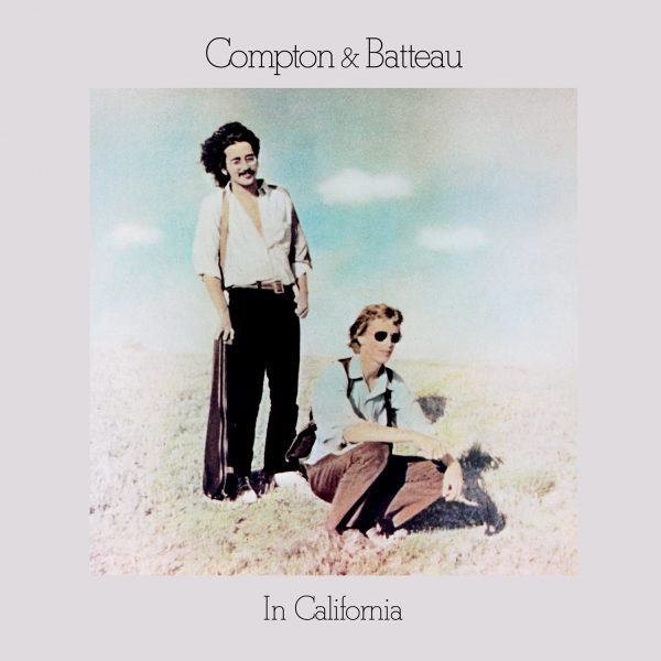 Compton & Batteau「In California」(Earth Recordings)