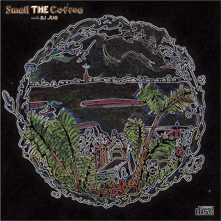 Mix CD[Smell The Coffee]