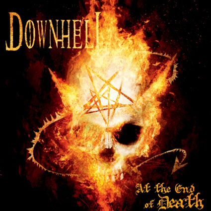 "DOWNHELL ""At The End Of Death"" (輸入盤)"