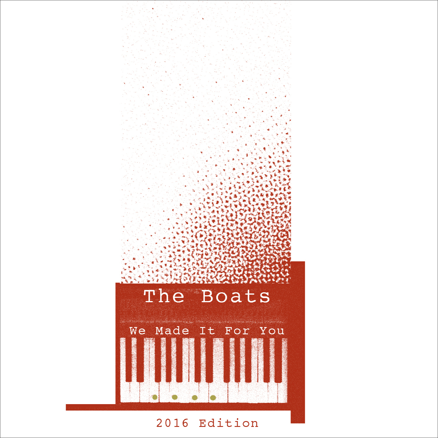 The Boats『We Made It For You [2016 Edition]』(p*dis)