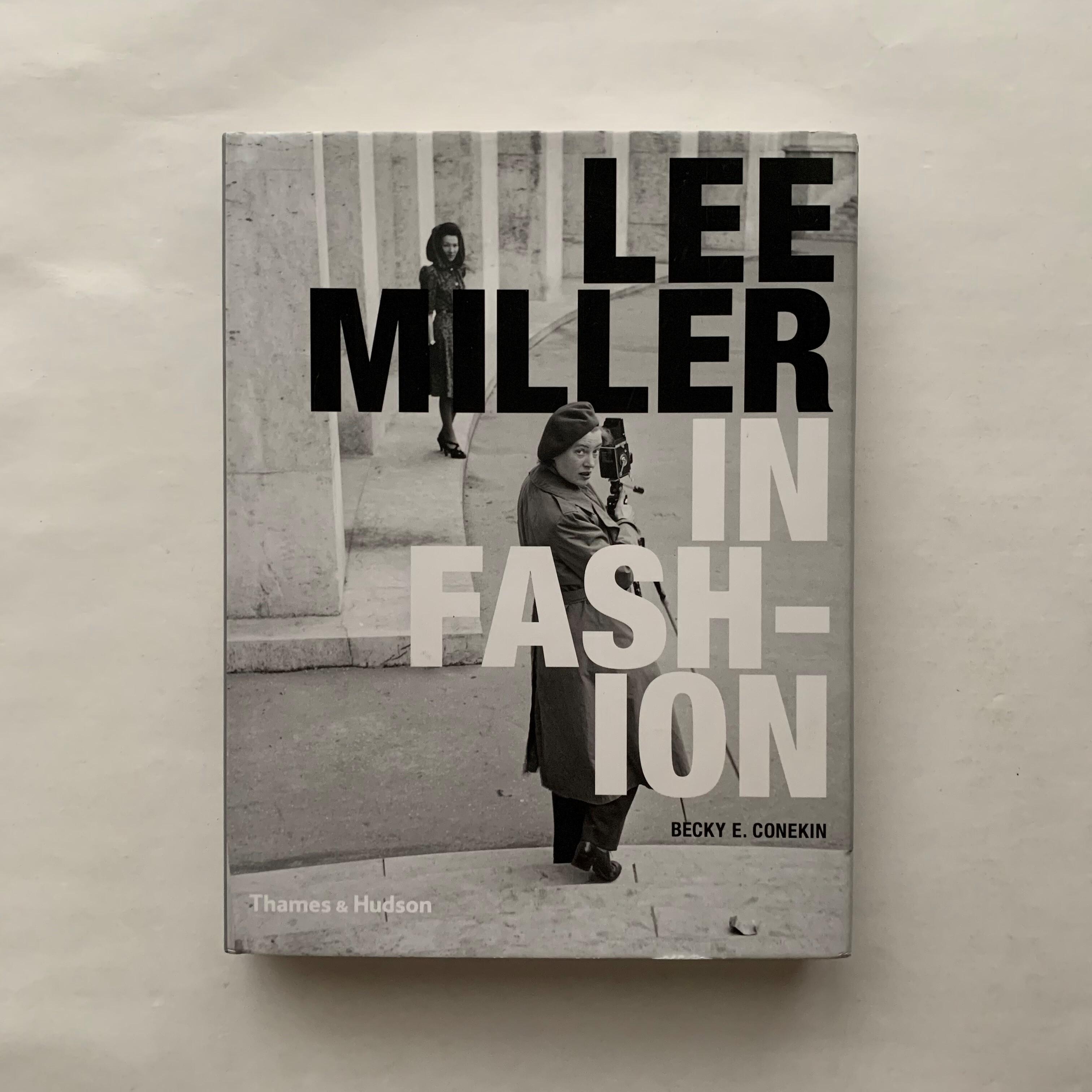 Lee Miller in Fashion  /  Becky E. Conekin