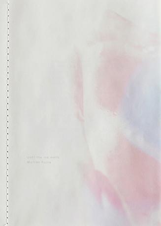 Until the ice melts / Michiko Fujita