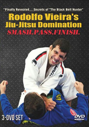 JIU-JITSU DOMINATION (SMASH. PASS. FINISH) BY RODOLFO VIEIRA (3 DVD SET)