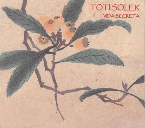 Vida Secreta | Toti Soler